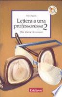 Lettera a una professoressa 2  Don Milani vive ancora