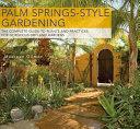 Palm Springs style Gardening