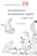 A People s History of India 20   Technology in Medieval India  C  650 1750