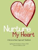 Nurture My Heart