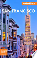 Fodor s San Francisco Book PDF