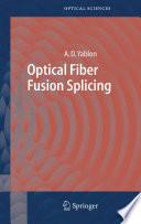 Optical Fiber Fusion Splicing book