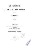 Chroniken der deutschen Städte vom 14. bis ins 16. Jahrhundert ...: Augsburg