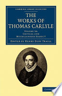 The Works of Thomas Carlyle  Volume 30  Critical and Miscellaneous Essays V