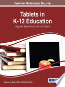 Tablets In K 12 Education Integrated Experiences And Implications