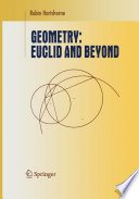 Geometry  Euclid and Beyond