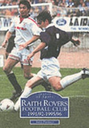 Raith Rovers Football Club  1991 92 1995 96