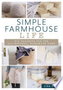 Simple Farmhouse Life