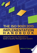 The ISO 9001 2015 Implementation Handbook