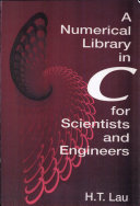 A Numerical Library in C for Scientists and Engineers