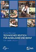 Technisches Deutsch f  r Ausbildung und Beruf