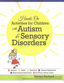 Hands on Activities for Children with Autism   Sensory Disorders