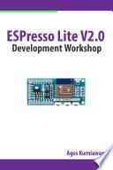 Espresso Lite V2 0 Development Workshop