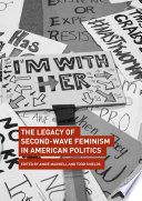 The Legacy Of Second Wave Feminism In American Politics