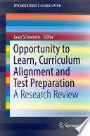 Opportunity to Learn  Curriculum Alignment and Test Preparation