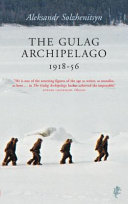 The Gulag Archipelago  1918 56