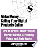 Make Money Selling Your Digital Products Online