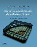 Laboratory Explorations to Accompany Microelectronic Circuits