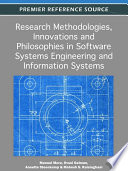 Research Methodologies, Innovations and Philosophies in Software Systems Engineering and Information Systems