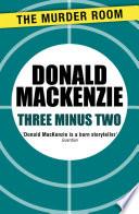 Three Minus Two