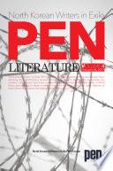 North Korean Writers in Exile PEN LITERATURE