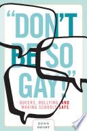 Don t be So Gay
