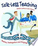 Talk Less Teaching