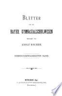 BLATTER FUR DAS GYMNASIAL-SCHULWESEN