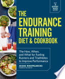 The Endurance Training Diet   Cookbook