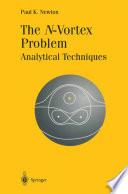 The N Vortex Problem