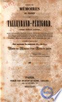 Extraits des mémoires du prince de Talleyrand-Périgord ancien évèque d'Autun recueillis et mis en ordre par Madame la Comtesse O... du C..