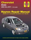 Chevrolet Aveo Haynes Repair Manual  2004 2011
