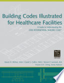 Building Codes Illustrated for Healthcare Facilities