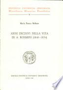 Anni decisivi nella vita di A  Rosmini  1848 1854