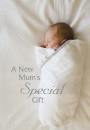 A New Mum's Special Gift