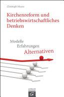 Kirchenreform und betriebswirtschaftliches Denken Book