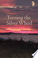 Turning the Silver Wheel