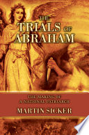 The Trials of Abraham
