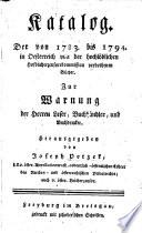 Katalog der von 1783 bis 1794 in Oesterreich ... verbothenen Bücher, etc. Few MS. notes