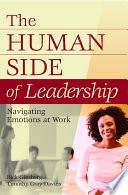 The Human Side of Leadership  Navigating Emotions at Work
