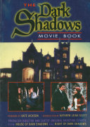 Dark Shadows Movie Book : examine and commemorate the two m-g-m...