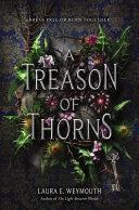 A Treason of Thorns