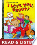I Love You  Daddy  Read   Listen Edition