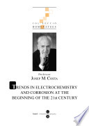 Homenatge professor Josep M Costa  eBooK  1a part  Trends in electrochemistry and corrosion at the beginning of the 21st century