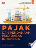 Pajak & Pendanaan Peradaban Indonesia