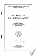 Bibliography on Highway Safety
