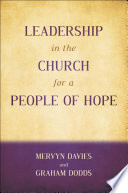 Leadership In The Church For A People Of Hope
