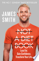 Not a Diet Book  Take Control  Gain Confidence  Change Your Life  Book PDF