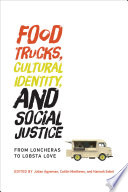 Food Trucks  Cultural Identity  and Social Justice