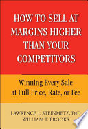 How to Sell at Margins Higher Than Your Competitors Pdf/ePub eBook